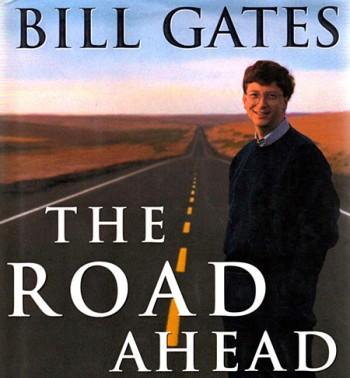 Знаменитая книга Билла Гейтса под названием «Дорога в будущее»